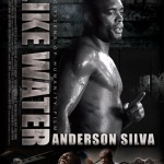 Like Water Documentaire Anderson Silva