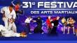 31ème Festival des Arts Martiaux 2016